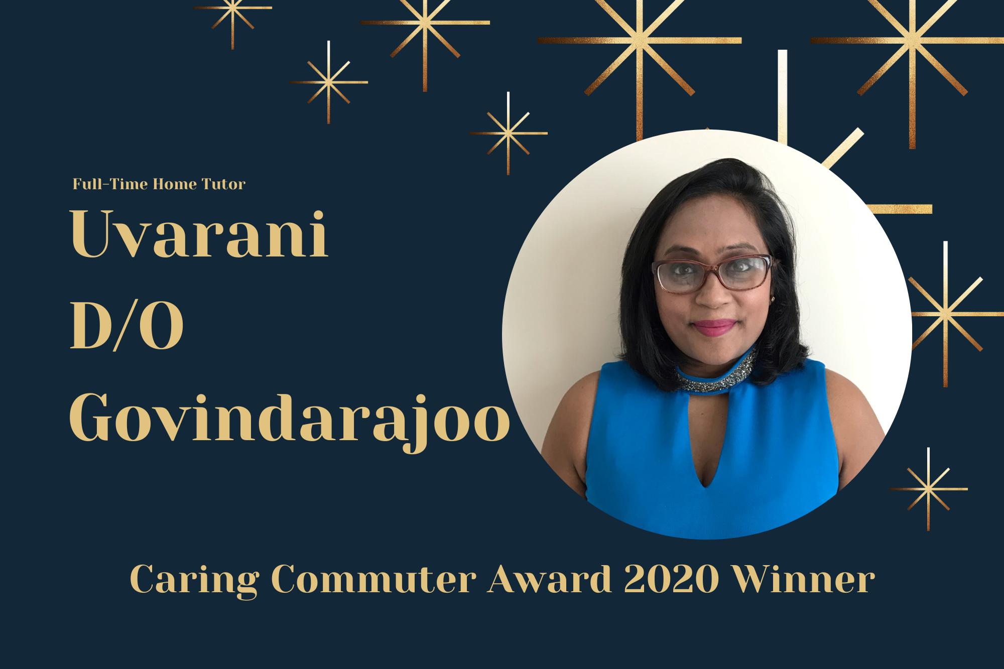 Meet Uvarani, Full-Time Home Tutor and Caring Commuter Award 2020 Winner